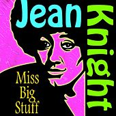 Play & Download Miss Big Stuff by Jean Knight | Napster