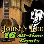 16 All-Time Greats by Johnny Lee