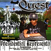 Play & Download Presidential Representa by Quest | Napster