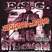 Play & Download City Under Siege : Screwed by E.S.G. | Napster