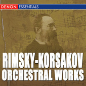 Play & Download Rimsky-Korsakov: Orchestral Works by Various Artists | Napster