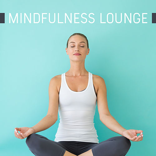 Mindfulness Lounge de Yoga Music