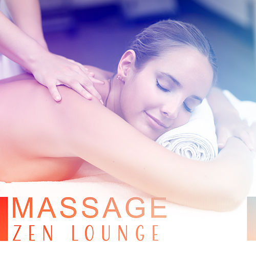 Massage Zen Lounge de ZEN