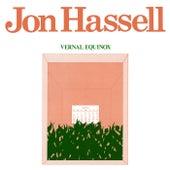 Vernal Equinox by Jon Hassell