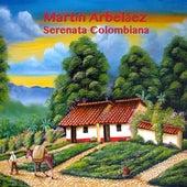 Serenata Colombiana de Martín Arbeláez