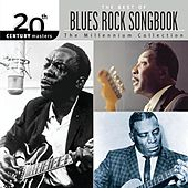 Play & Download 20th Century...Blues Rock Songbook by Various Artists | Napster