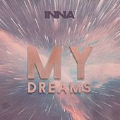 My Dreams by Inna