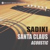 Santa Claus (Acoustic) by Sadiki