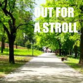 Out For A Stroll by Various Artists