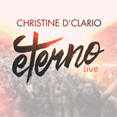 Eterno (Live) by Christine D'Clario