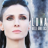 Mille anni luce by Luna