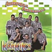 Arrempujala Arremangala by Los Karkik's