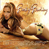 Play & Download Becstacy by Becky Baeling | Napster