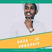 Je voudrais by Gaza