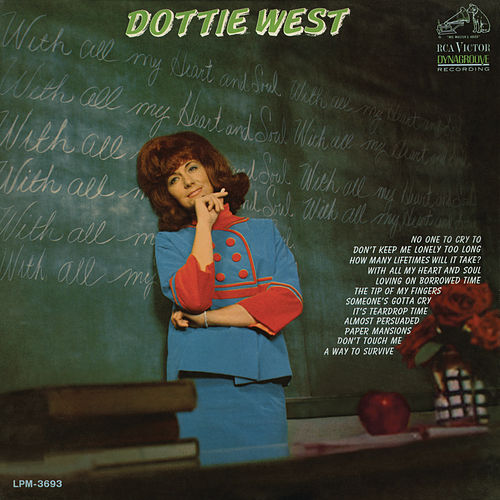 With All My Heart and Soul by Dottie West