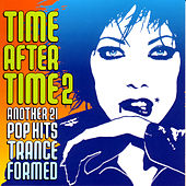 Play & Download Time After Time Vol. 2 by Various Artists | Napster