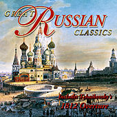 The Wonderful World of Classical Music - Great Russian Classics by Various Artists