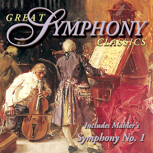 Play & Download The Wonderful World of Classical Music - Great Symphony Classics by Various Artists | Napster