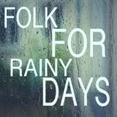 Folk For Rainy Days von Various Artists