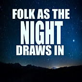 Folk As The Night Draws In by Various Artists
