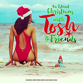 An Island Christmas with Tosh & Friends by Tosh Alexander