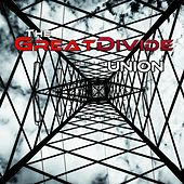 Union by The Great Divide