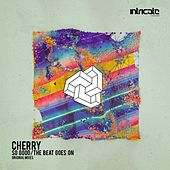 So Good / The Beat Goes On by Cherry