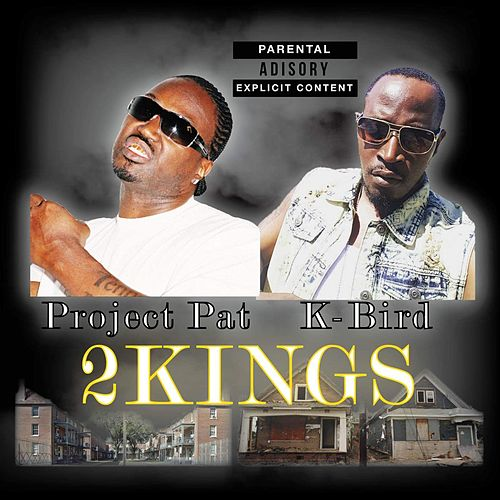 2kings by Project Pat