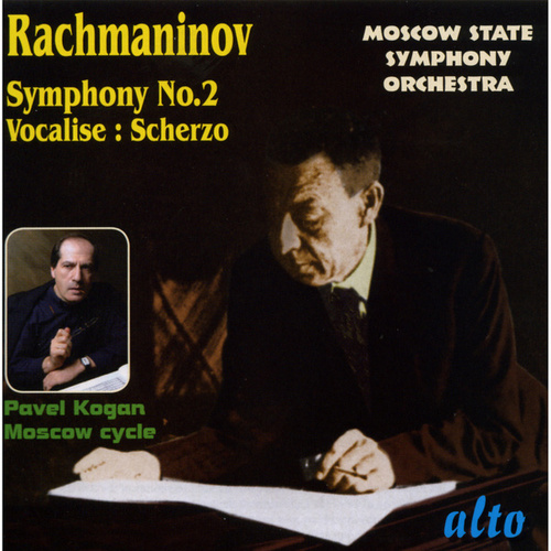 Rachmaninov: Symphony No 2 In E Minor Op.27; Vocalise; Scherzo In D Minor by Moscow State Symphony Orchestra