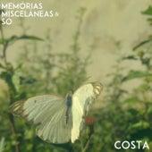 Memórias, Miscelâneas e Só by Costa