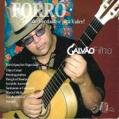 Forró de Verdade e pra Valer by Galvão Filho