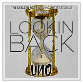 Lookin Back by Uno