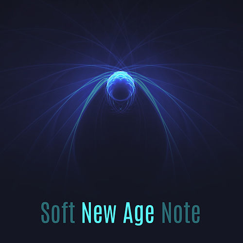 Soft New Age Note by Soothing Sounds