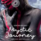 Sound of Life - Mystic Journey by Bruno Brugnano