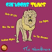 Cartoons Tunes von The Headliners
