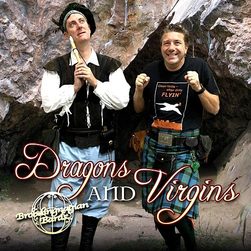 Dragons and Virgins (Live) by Brobdingnagian Bards