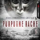 Purpurne Rache (Ungekürzt) von Jean-Christophe Grangé