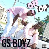 Off Top by GS Boyz