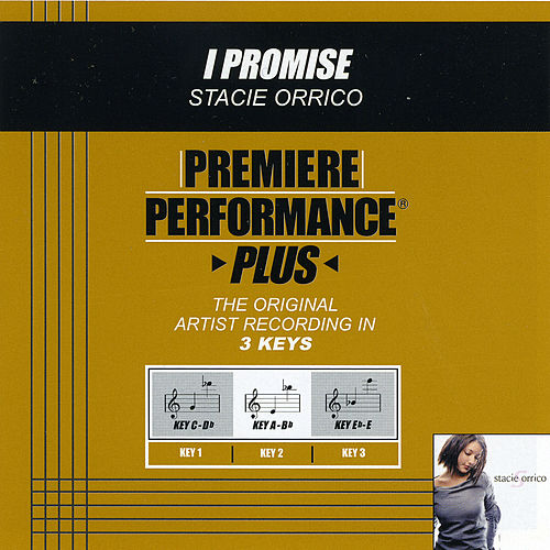Play & Download I Promise (Premiere Performance Plus Track) by Stacie  Orrico | Napster