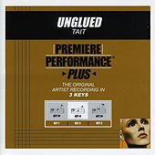 Unglued (Premiere Performance Plus Track) by Tait