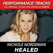 Play & Download Healed (Premiere Performance Plus Track) by Nichole Nordeman | Napster