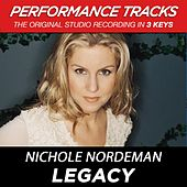 Play & Download Legacy (Premiere Performance Plus Track) by Nichole Nordeman | Napster