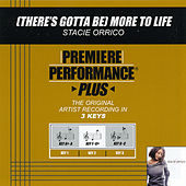 (There's Gotta Be) More To Life (Premiere Performance Plus Track) by Stacie  Orrico