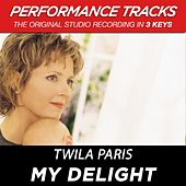 Play & Download My Delight (Premiere Performance Plus Track) by Twila Paris | Napster