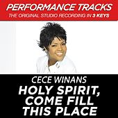 Play & Download Holy Spirit, Come Fill This Place (Premiere Performance Plus Track) by Cece Winans | Napster