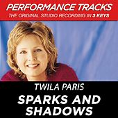Play & Download Sparks And Shadows (Premiere Performance Plus Track) by Twila Paris | Napster