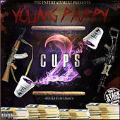 2 Cups : Part 2 by Young Pappy