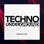 Techno Underground - EP by Various Artists