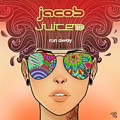 Run Away by Jacob