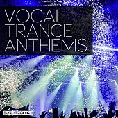 Vocal Trance Anthems, Vol. 3 - EP by Various Artists